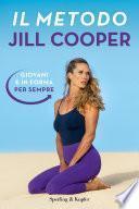 Il metodo Jill Cooper (EDIZIONE CON CONTENUTO EXTRA)
