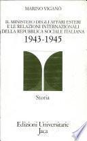 Il Ministero degli affari esteri e le relazioni internazionali della Repubblica sociale italiana (1943-1945)