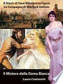Il Mistero della Dama Bianca