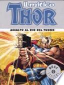 Il mitico Thor. Assalto al dio del tuono