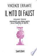 Il mito di Faust: Commento all prima parte della tragedia di Goethe