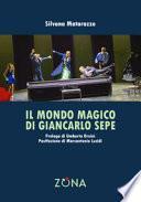 Il mondo magico di Giancarlo Sepe