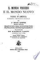 Il mondo vecchio e il mondo nuovo o Parigi in America romanzo umoristico-sociale