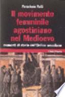 Il movimento femminile agostiniano nel Medioevo