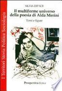 Il multiforme universo della poesia di Alda Merini