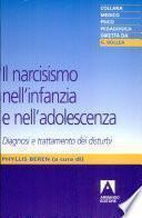 Il narcisismo nell'infanzia e nell'adolescenza