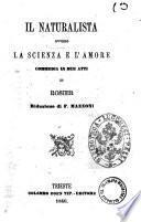 Il naturalista ovvero La scienza e l'amore commedia in due atti di Rosier