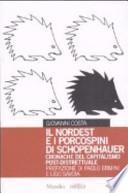 Il Nordest e i porcospini di Schopenhauer
