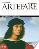 Il nuovo Arte fare. Volume B1: Storia dell'arte. Per la Scuola media