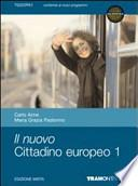 Il nuovo cittadino europeo. Con espansione online. Per le Scuole superiori