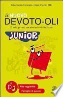 Il nuovo Devoto-Oli junior. Il mio primo vocabolario di italiano