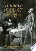 Il nuovo Faust. Liberamente tratto dal «Faust» di Johann Wolfgang von Goethe
