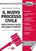 Il nuovo processo civile. Dalle manovre estive alla legge di stabilità