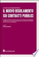 Il nuovo regolamento sui contratti pubblici