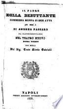 Il padre della debuttante commedia buffa in due atti per musica di Andrea Passaro