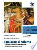 Il palazzo di Atlante. Le meraviglie della letteratura. Ediz. blu. Con Antologia della Commedia. Per il triennio delle Scuole superiori