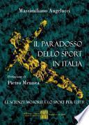 Il paradosso dello sport in Italia
