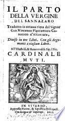Il parto della Vergine del Sannazaro tradotto in ottaua rima dal signor Gio. Vincenzo Plantamuro canonico d'Altamura, diuiso in tre libri. Con gli argomenti a ciascun libro. ...