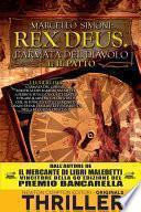 Il patto. Rex Deus. L'armata del diavolo