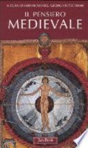 Il pensiero medievale. I classici della teologia
