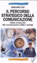 Il percorso strategico della comunicazione