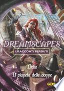 Il pianeta delle donne - Dreamscapes - I racconti perduti -