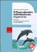 Il piano educativo individualizzato. Progetto di vita