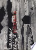Il piccolo libro della grande fotografia