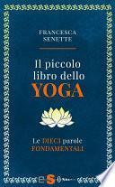 Il piccolo libro dello yoga