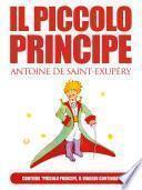 IL PICCOLO PRINCIPE di Antoine de Saint-Exupéry (extra: Piccolo Principe, il viaggio continua di Ilenia Iadicicco)