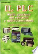 Il PLC nella gestione dei controlli e nell'automazione. Con CD-ROM