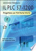 Il PLC S7-1200. Progettare con TIA Portal