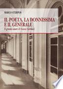 Il poeta, la donnissima e il generale. Il grande amore di Giosue Carducci