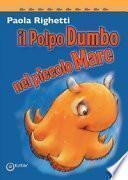Il polpo Dumbo nel piccolo mare
