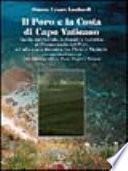 Il Poro e la costa di Capo Vaticano. Guida ambientale, culturale e turistica al promontorio del Poro ed alla costa tirrenica tra Pizzo e Nicòtera