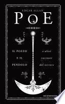 Il pozzo e il pendolo e altri racconti del terrore
