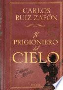Il prigioniero del cielo (edizione illustrata)
