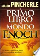 Il primo libro del mondo. Enoch