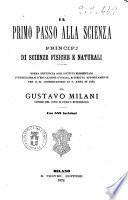 Il primo passo alla scienza principj di scienze fisiche e naturali da Gustavo Milani