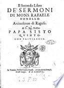 Il primo [-secondo] libro de' sermoni di mons. Rafaele Bonello, arciuescouo di Ragusa. ..