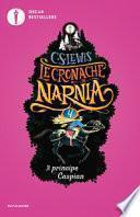Il principe Caspian. Le cronache di Narnia
