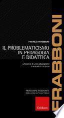 Il problematicismo in pedagogia e didattica