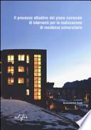 Il processo attuativo del piano nazionale di interventi per la realizzazione di residenze universitarie