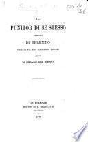 Il Punitor di sè stesso. Commedia ... voltata nel vivo linguaggio Toscano per ... C. del Chicca