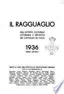 Il ragguaglio dell'attivita culturale e artistica dei cattolici in Italia