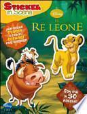 Il re Leone. Sticker in scena. Con adesivi