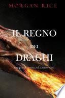Il regno dei draghi (L'era degli stregoni—Libro primo)