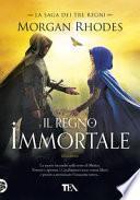 Il regno immortale. La saga dei tre regni