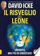 Il risveglio del leone. Umanità, mai più in ginocchio