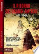 Il ritorno dei Grandi Antichi - Parte seconda